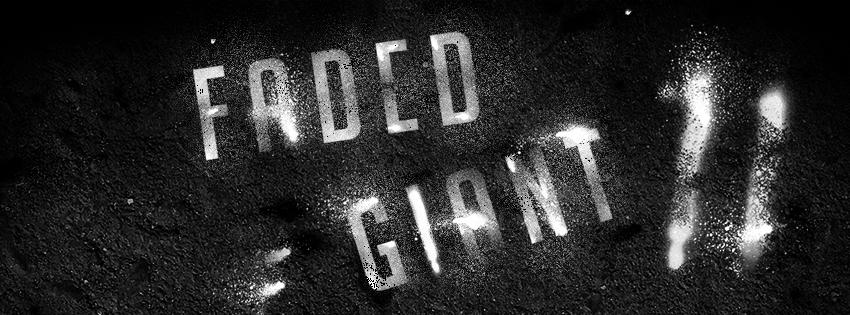 REGISTER for OP: FADED GIANT II