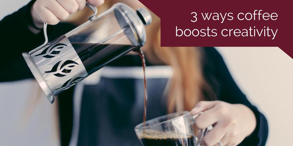 3 ways coffee boosts creativity