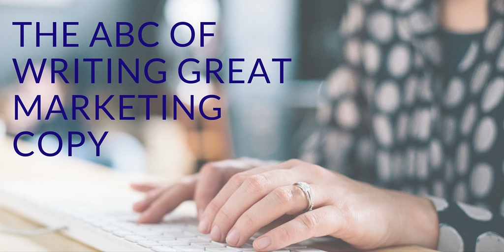 The ABC of writing great marketing copy