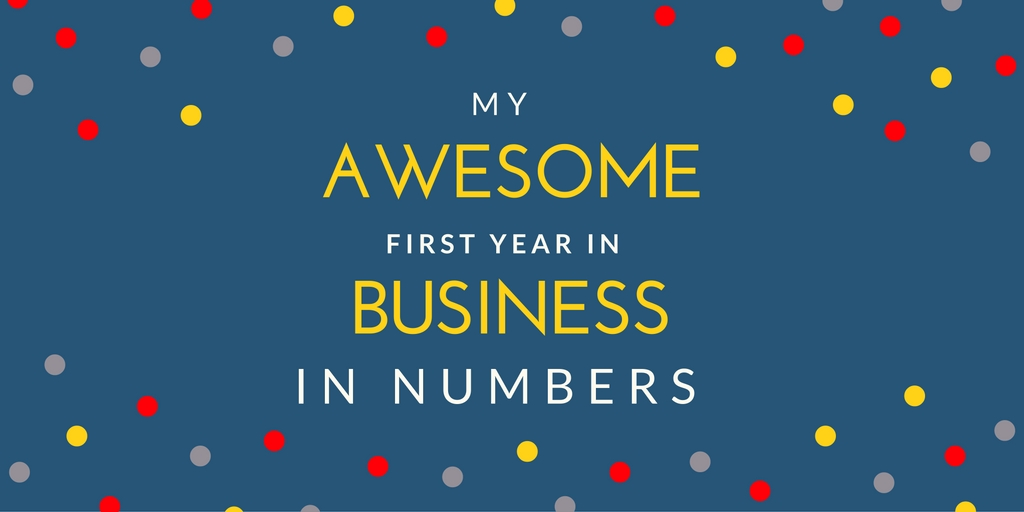 My awesome first year in business in numbers