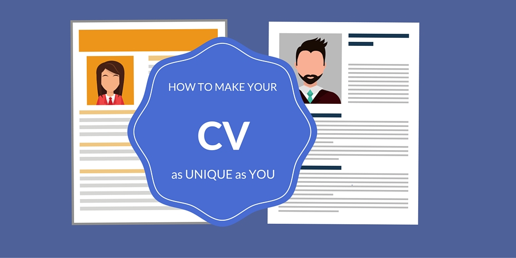 How to make your CV as unique as you