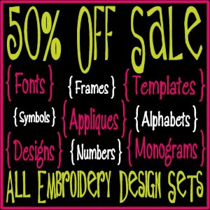 50% Off Sale on All Embroidery Design Sets