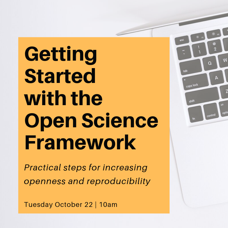 """Computer with 'Getting Started with the Open Science Framework"""" workshop information"""