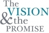 The Vision and the Promise