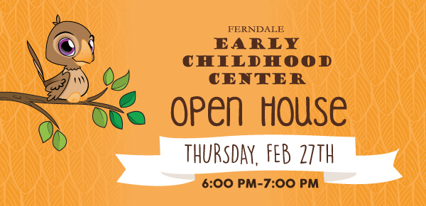 Preschool Open House is Tuesday, February 27th from 6:00 pm to 7:00 pm