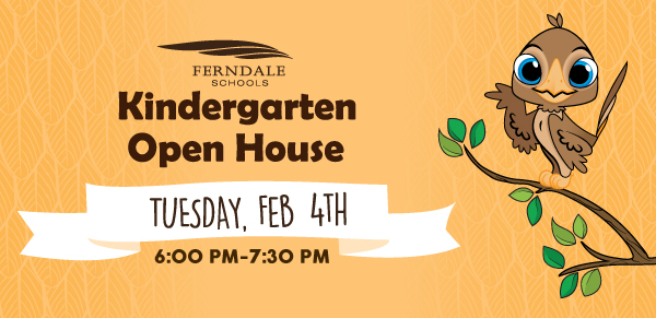 Kindergarten Open House is Tuesday, February 4th from 6:00 pm to 7:30 pm