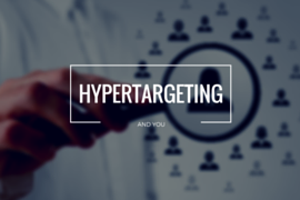 Hyptertargeting and You
