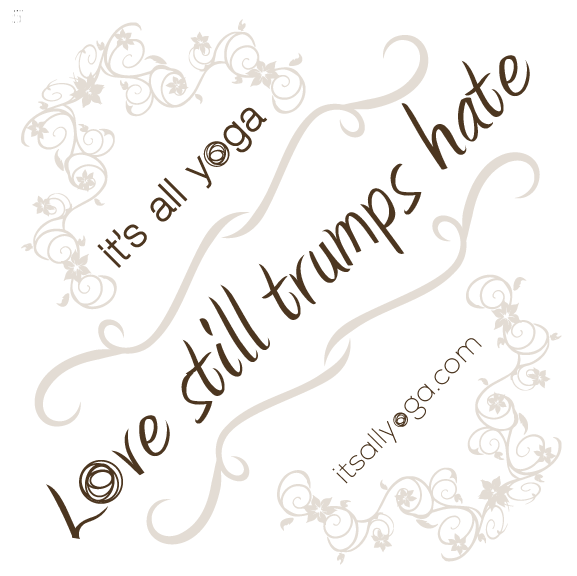 love still trumps hate