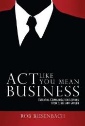 Act Like You Mean Business cover