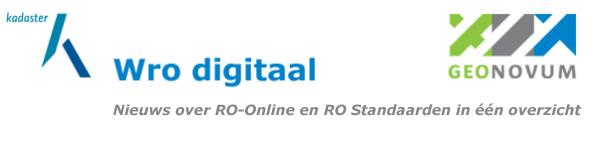 Wro digitaal, nieuws over RO Online en RO Standaarden in een overzicht