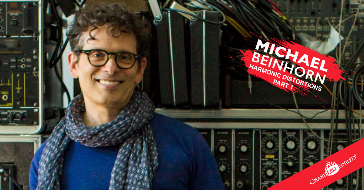 Michael Beinhorn - Harmonic Distortions, Part One