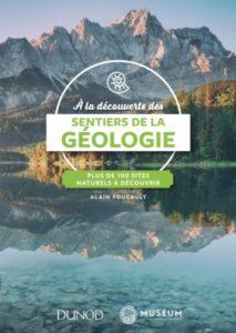 A la découverte des sentiers de la géologie (A. Foucault, Junod/MNHN, 2018)