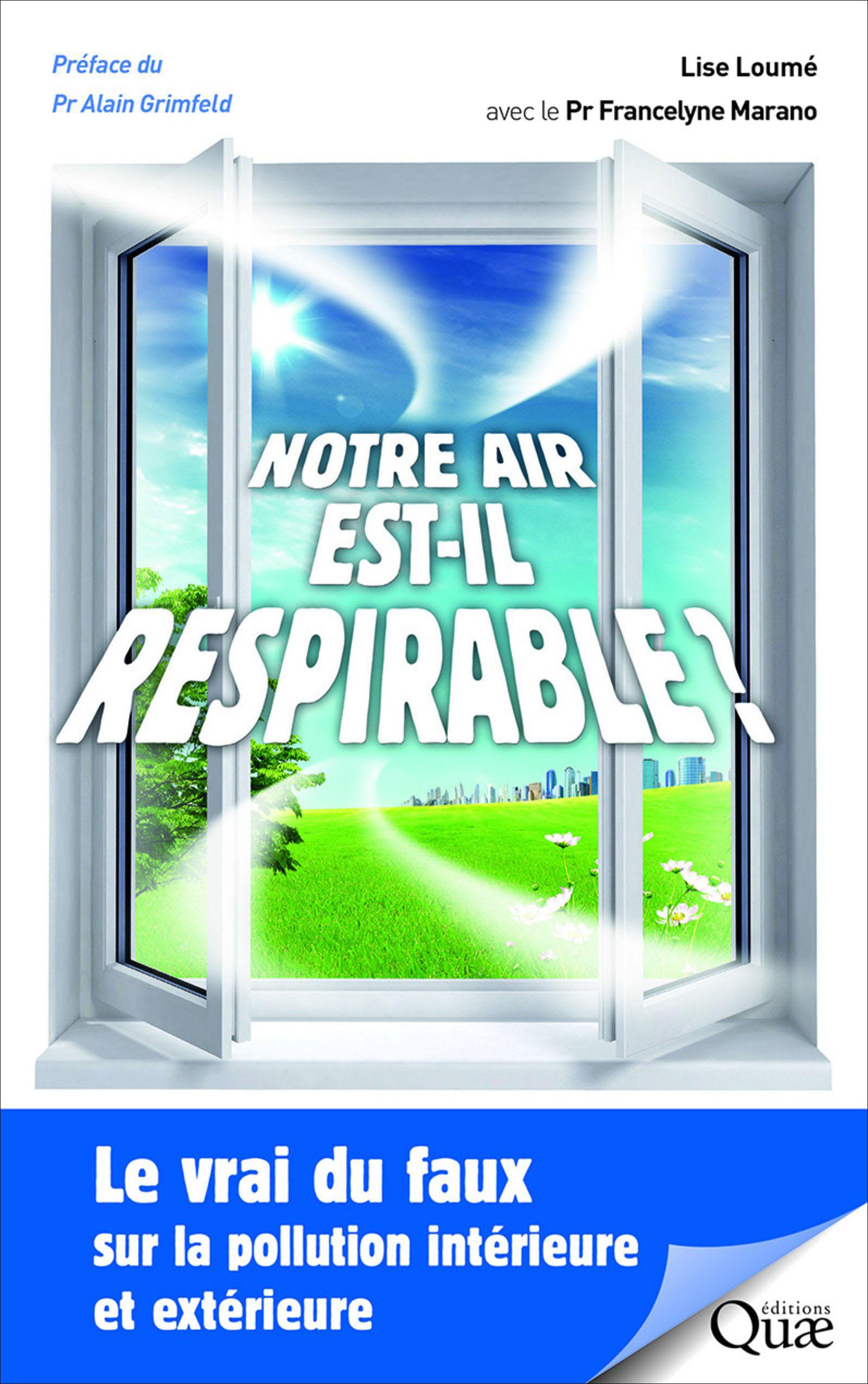 Notre air est-il respirable ? (L. Loumé, F. Marano, Quae, 2018)