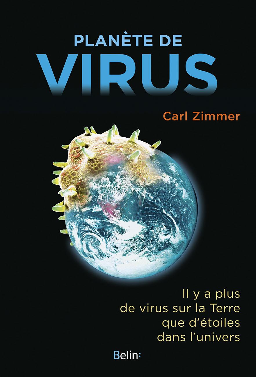 Planète de virus (C. Zimmer, Belin, 2016)