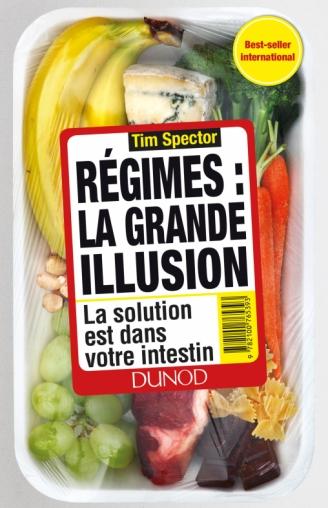 Régimes : la grande illusion. La solution est dans votre intestin (Tim Spector, Dunod, 2017)