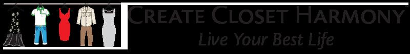 Create Closet Harmony - Live Your Best Life