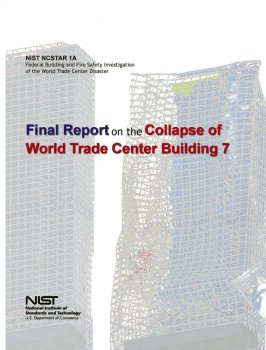 NIST's Final Report on the Collapse of World Trade Center Building 7