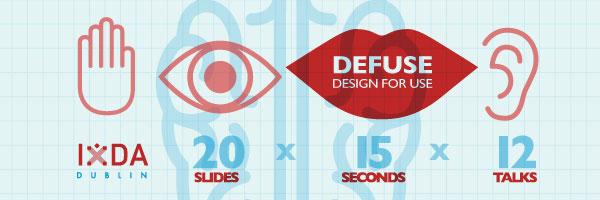 Defuse - Design for Use