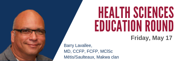 Dr.  Barry Lavallee Education Round