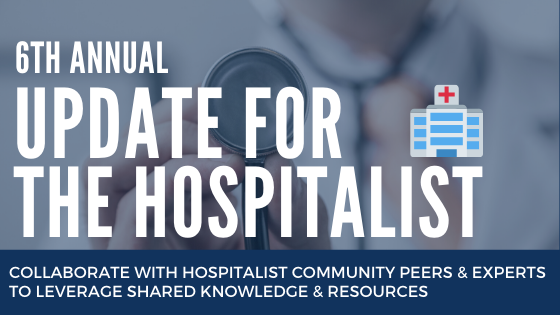6th Annual Update for the Hospitalist