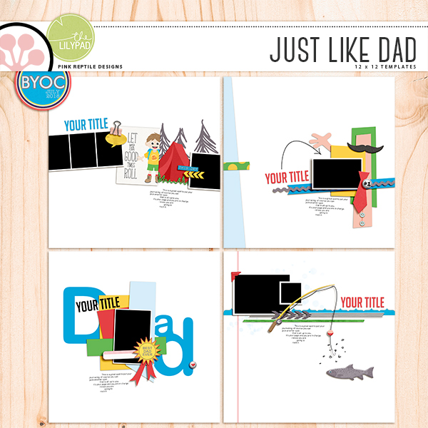 https://the-lilypad.com/store/Just-Like-Dad-Templates.html