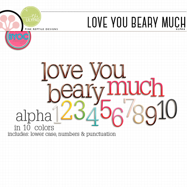 http://the-lilypad.com/store/Love-You-Beary-Much-Alpha.html