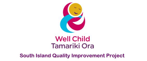 Well Child Tamariki Ora South Island Quality Improvement Project