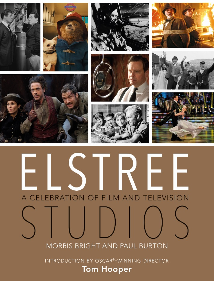 Elstree Studios A Celebration Of Film And Television