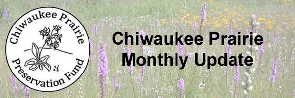 Chiwaukee Prairie Preservation Fund Monthly Update