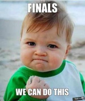 Confident baby image with text caption: Finals We Can Do This