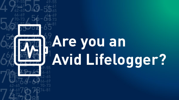 Are you an Avid Lifelogger?