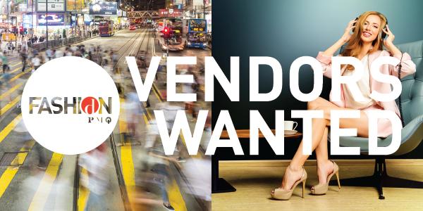 Vendors Wanted – Fashion Mart & Fashion Crossover Pop-ups