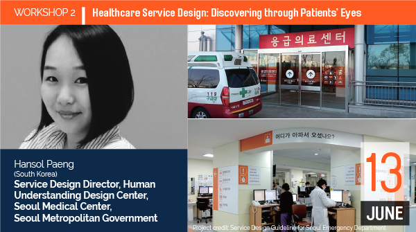 WORKSHOP 2 Healthcare Service Design: Discovering through Patients' Eyes