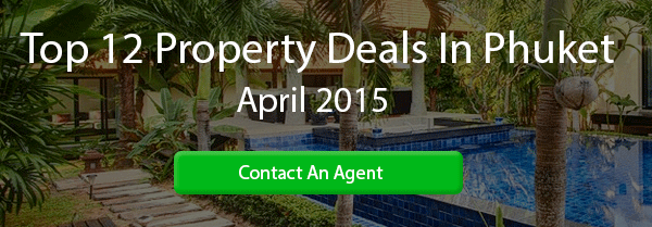 Top 12 Property Deals In Phuket March 2015