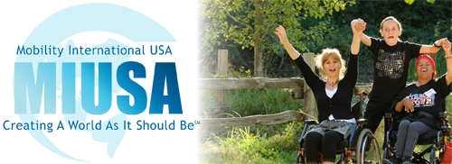 Mobility International USA MIUSA Creating a World as It Should Be