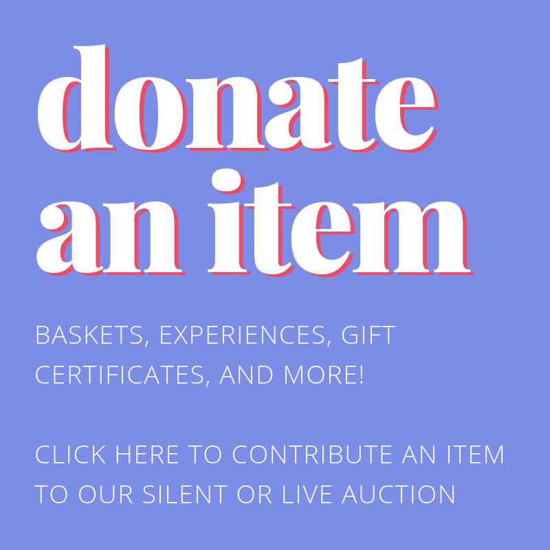 Donate an item (Baskets, experiences, gift certificates, and more)