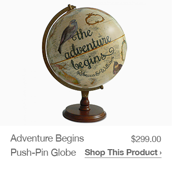 Shop Adventure Begins Push=Pin Globe