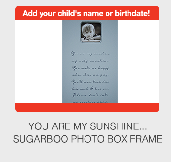 Add your child's name or birthdate!