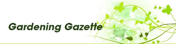 Gardening Gazette