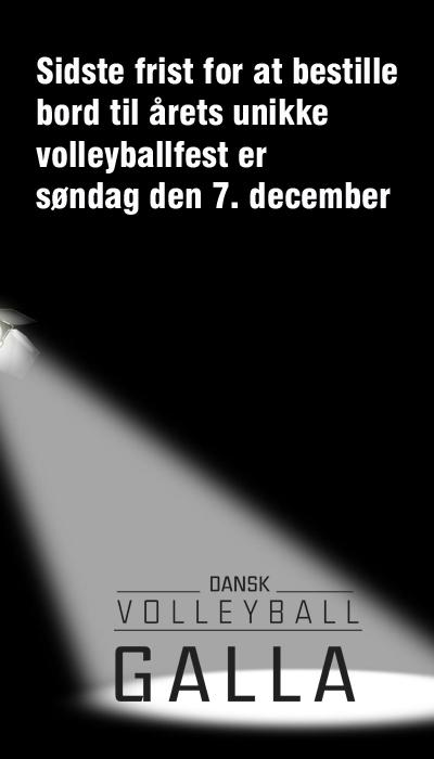 Dansk Volleyball Galla finder sted lørdag den 20. december i Frederiksberg Hallen i forbindelse med den nye store Final Four Weekend. Deadline for tilmelding er den 7. december.