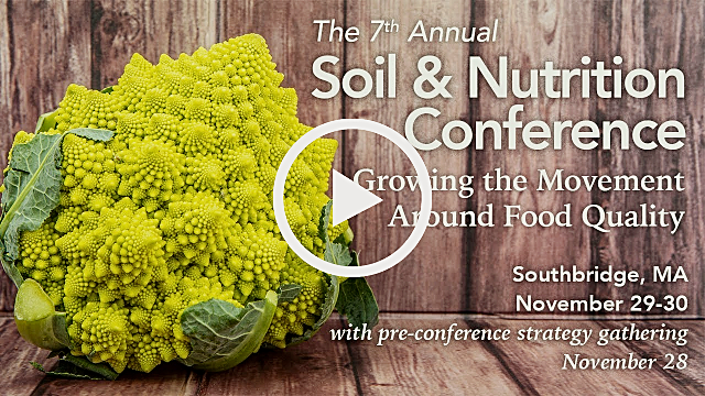 2017 Soil & Nutrition Conference - Growing the Movement Around Food Quality