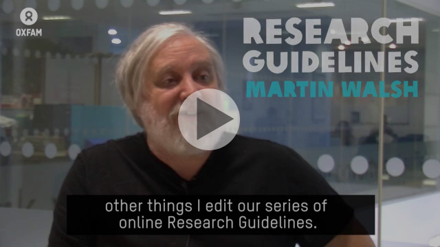 Martin Walsh introduces Oxfam's research guidelines