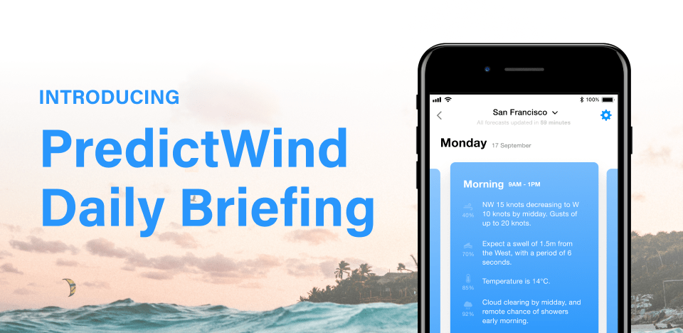 PredictWind Daily Briefing