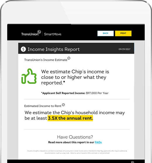 Income Insights helps determine if further renter income verification is needed