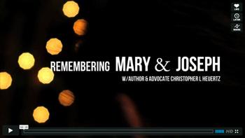 Remembering Mary & Joseph video