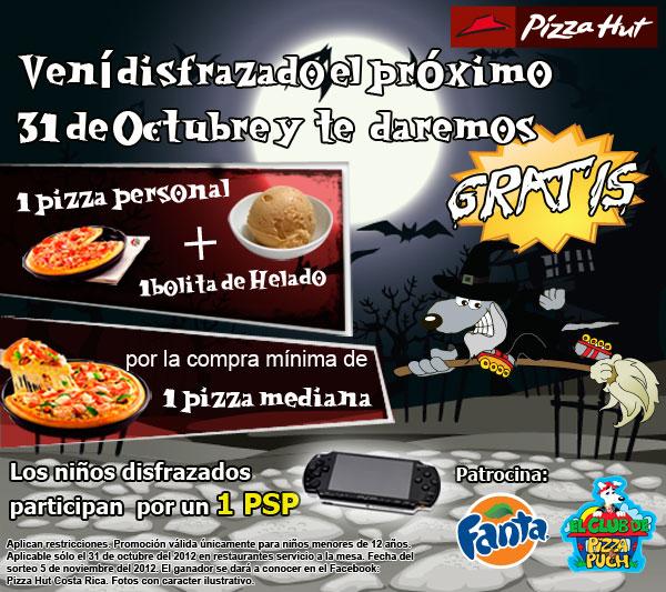 Traé a tu hijo disfrazado el próximo 31 de Octubre a Pizza Hut y recibirá 1 pizza personal + 1 bolita de helado GRATIS! Además participaran por la rifa de 1 PSP!