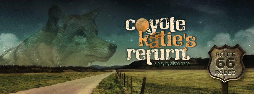 coyote katie's return