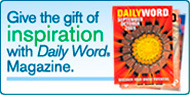 Give the gift of inspiration with Daily Word Magazine.
