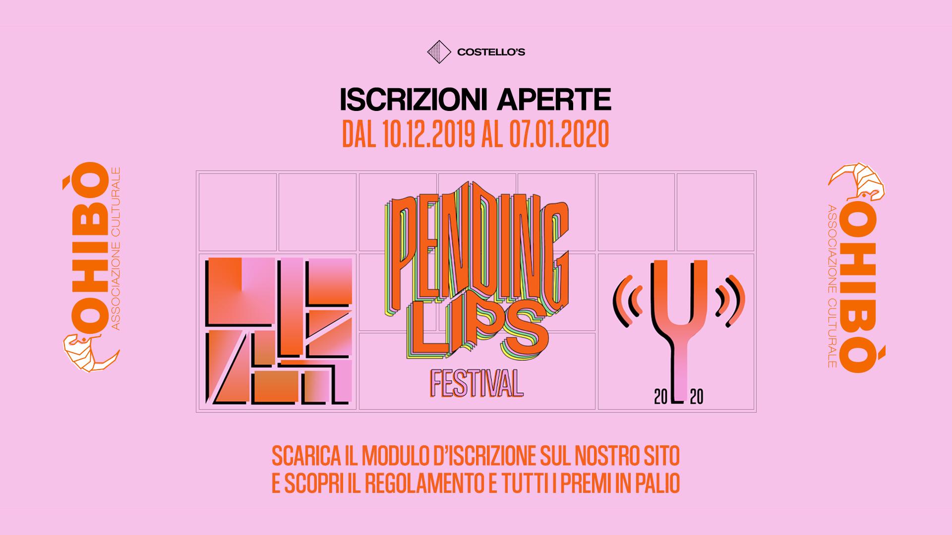 Pending Lips Festival 2020, iscrizioni aperte