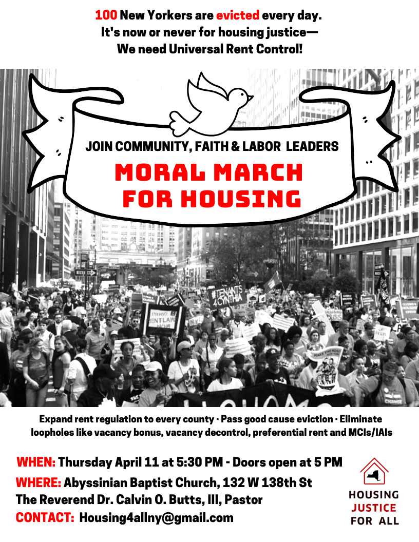 Moral March For Housing: Thursday, April 11, 5:30 PM at Abyssinian Baptist Church.
